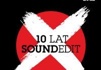 10 lat Soundedit – Love to love Soundedit!